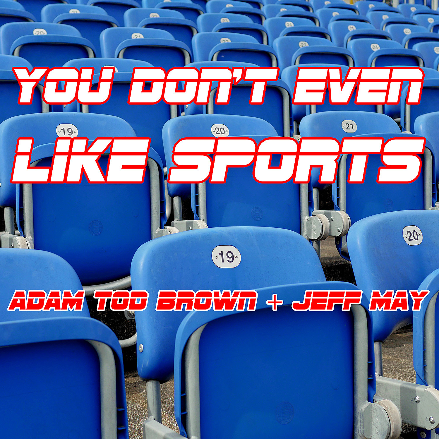 You Don't Even Like Sports