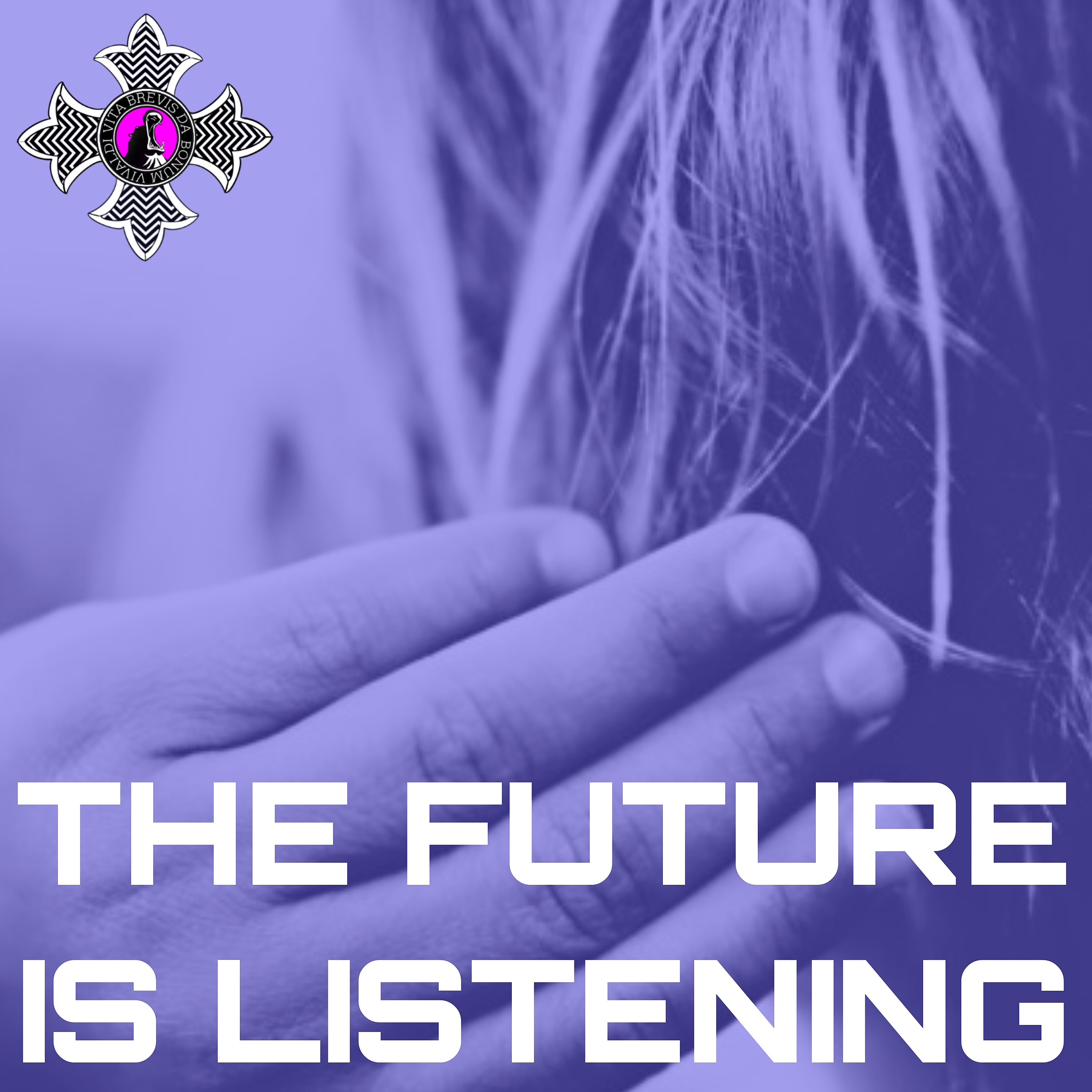 THE FUTURE IS LISTENING